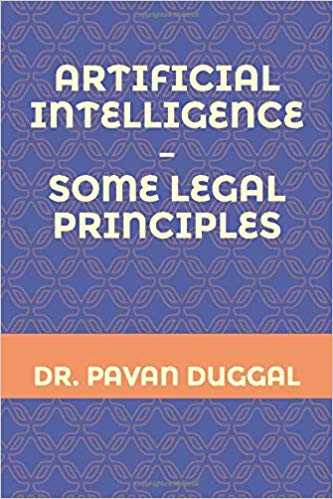 ARTIFICIAL INTELLIGENCE – SOME LEGAL PRINCIPLES (Paperback)