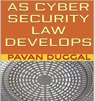 AS CYBER SECURITY LAW DEVELOPS