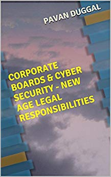 CORPORATE BOARDS & CYBER SECURITY – NEW AGE LEGAL RESPONSIBILITIES