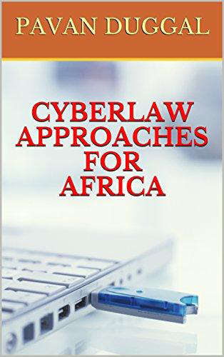 CYBERLAW APPROACHES FOR AFRICA