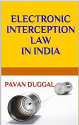 ELECTRONIC INTERCEPTION LAW IN INDIA