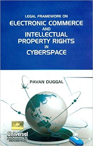 LEGAL FRAMEWORK ON ELECTRONIC COMMERCE & IPR IN CYBERSPACE