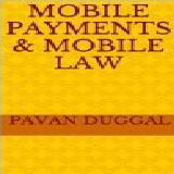 MOBILE PAYMENTS & MOBILE LAW