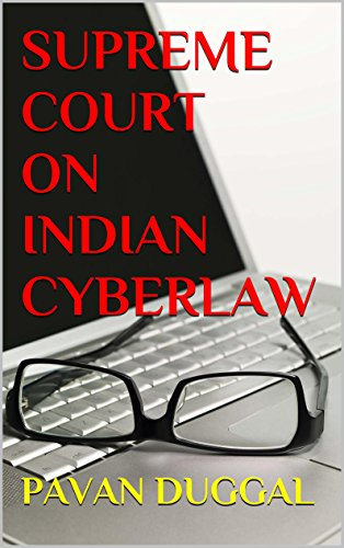 SUPREME COURT ON INDIAN CYBERLAW