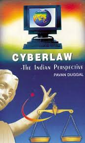 CYBERLAW – THE INDIAN PERSPECTIVE