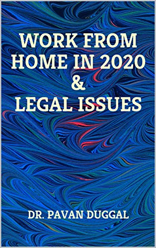 WORK FROM HOME IN 2020 & LEGAL ISSUES